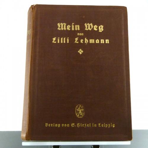 Lilli Lehmann - Mein Weg